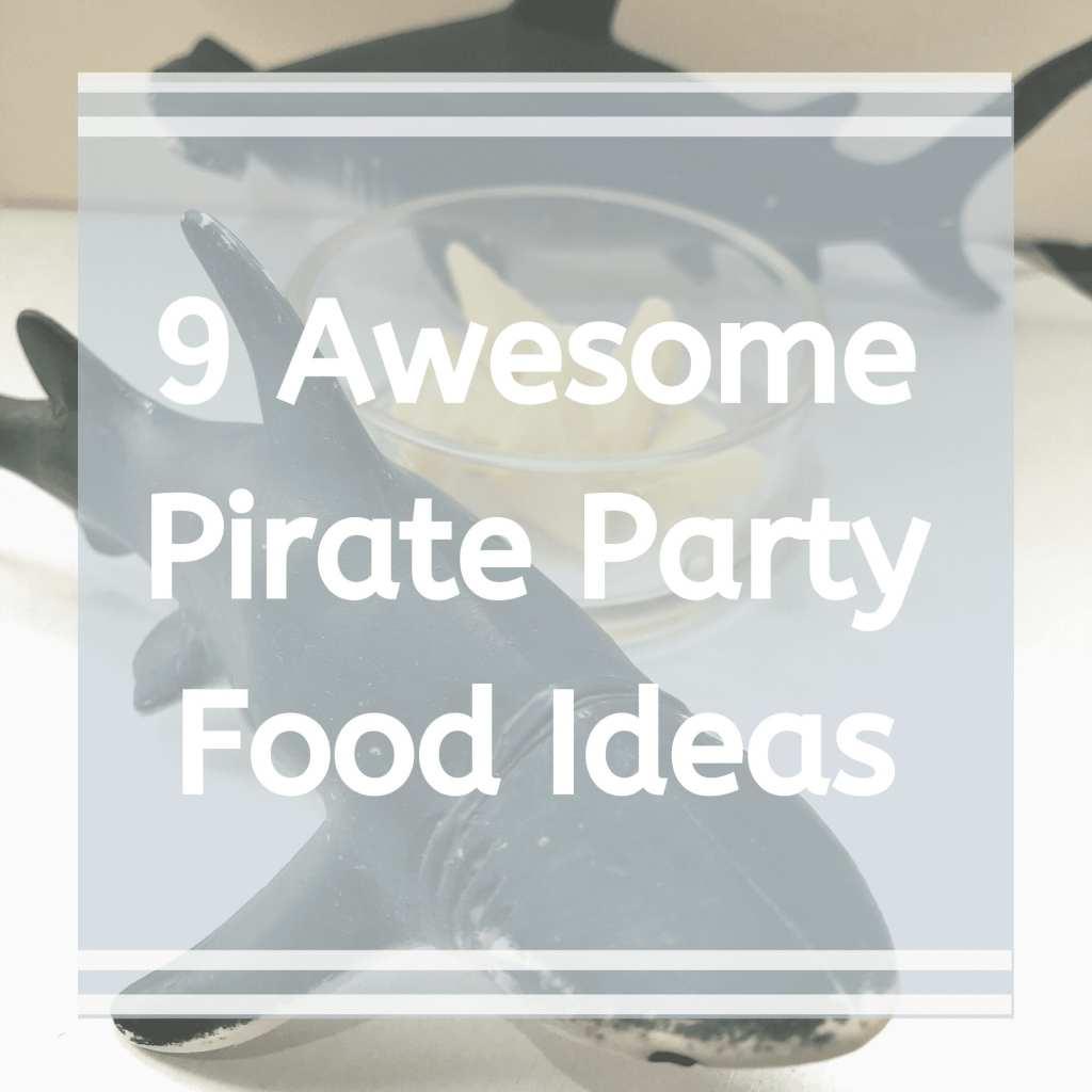 pirate food ideas