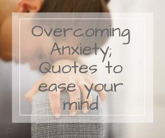 anxiety quotes for overcoming anxiety