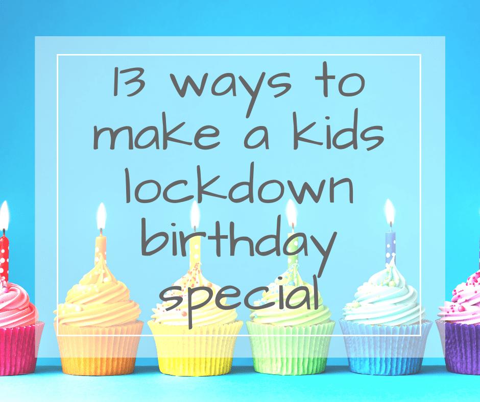 kids lockdown birthday