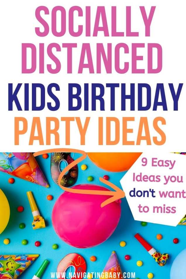 Social Distancing Kids Birthday Ideas