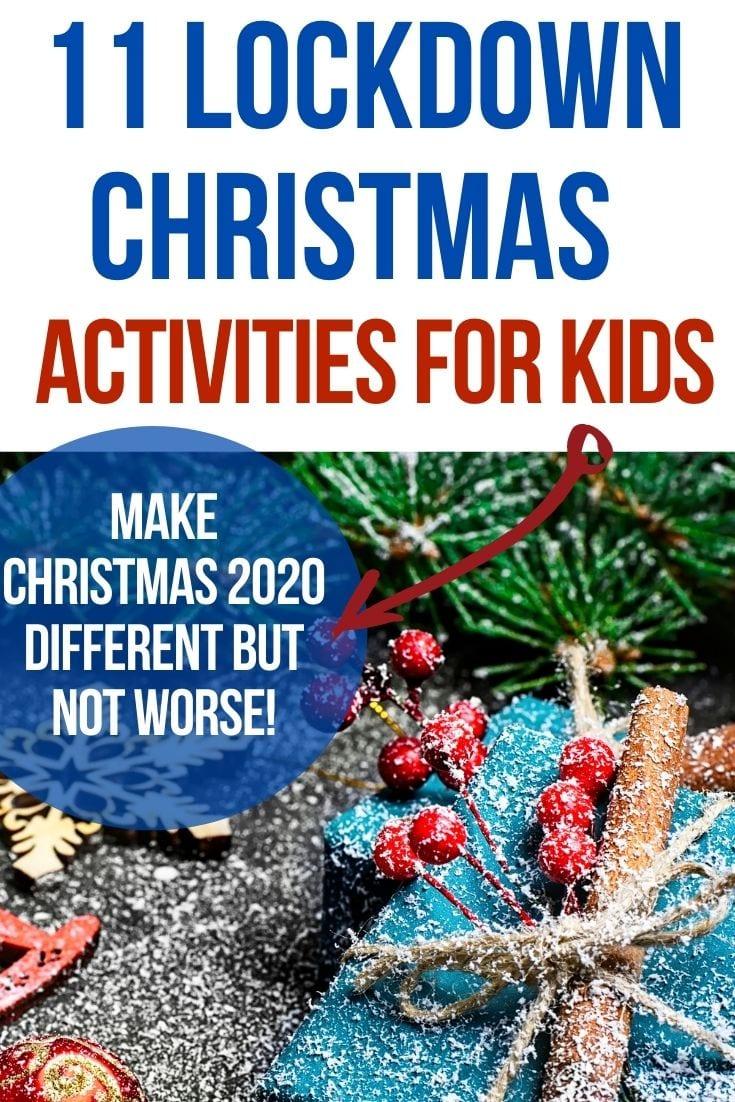 Christmas in lockdown ideas for kids