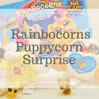 Rainbocorns Puppycorn Review