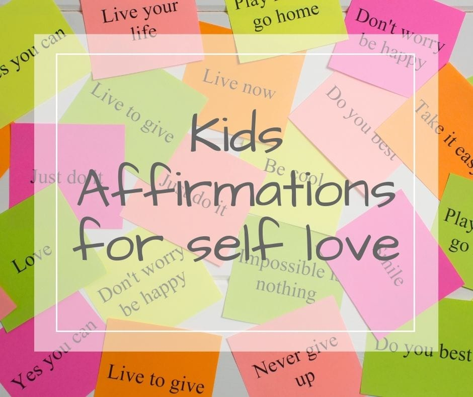 affirmations for self love for kids