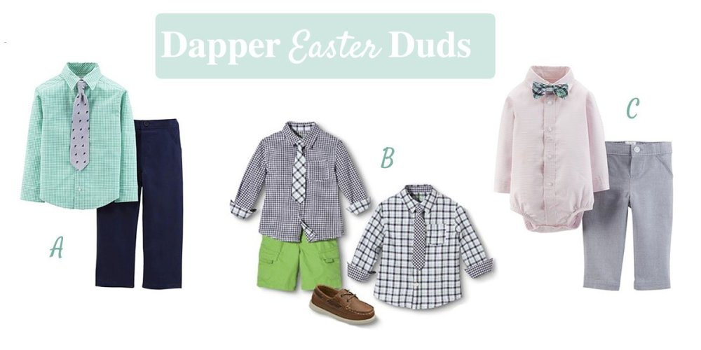 dapper Easter Duds