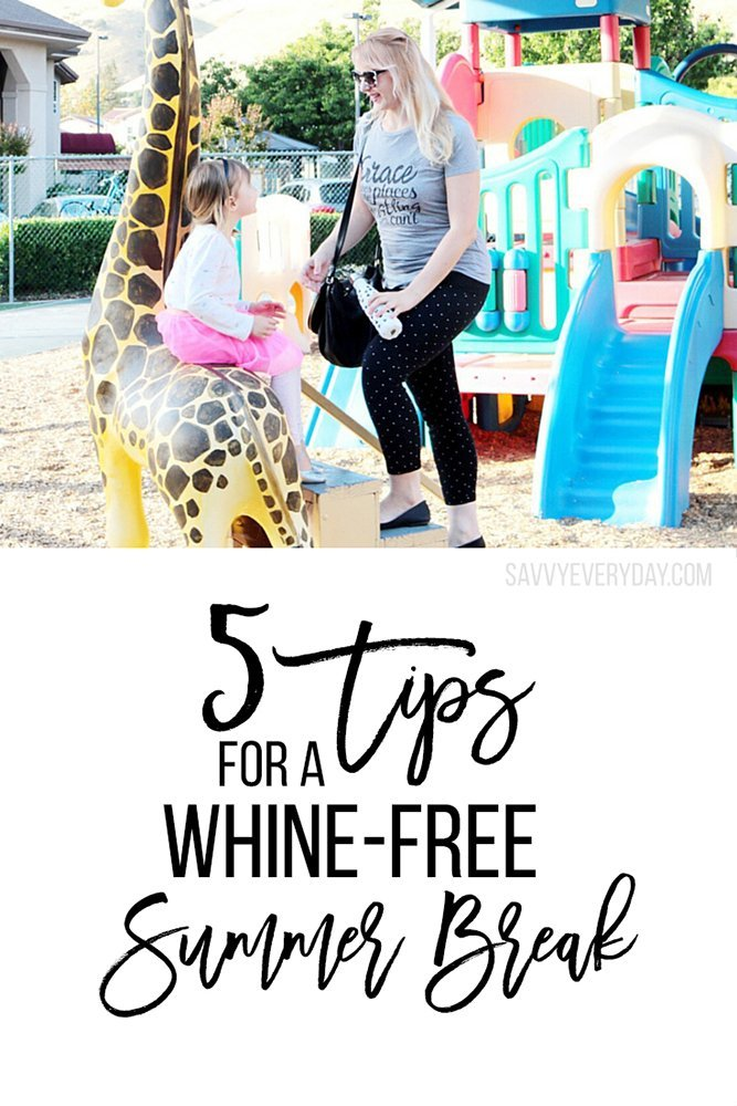 5 tips for a whine-free summer break