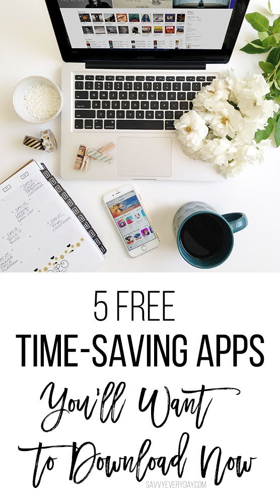5 Free Time-Saving Apps You'll Want to Download Now