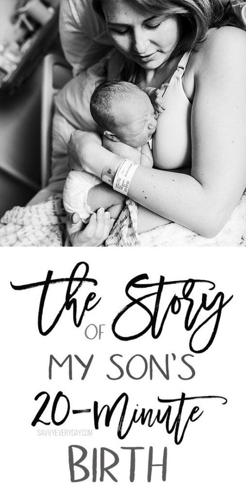 The Story of My Son's 20-Minute Birth