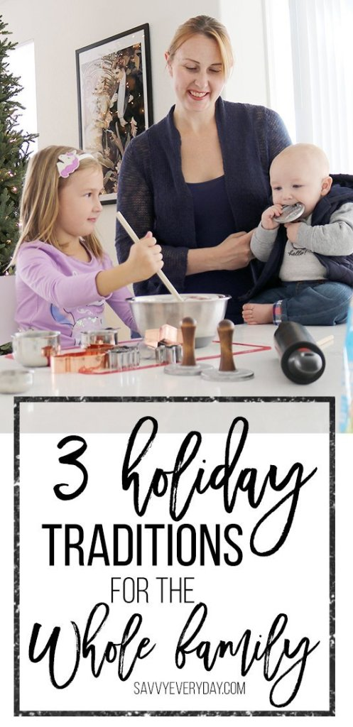 3 holiday traditions for the whole family