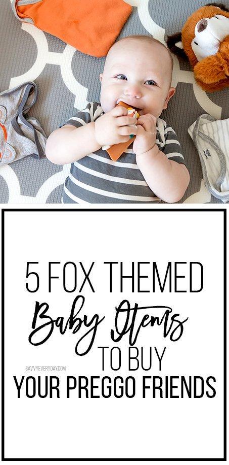 5 Fox Themed Baby Items to Buy Your Preggo Friends