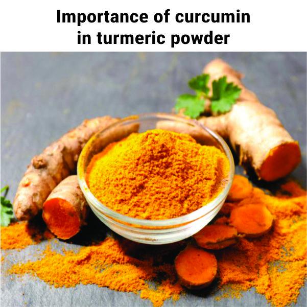 Importance of curcumin in turmeric powder