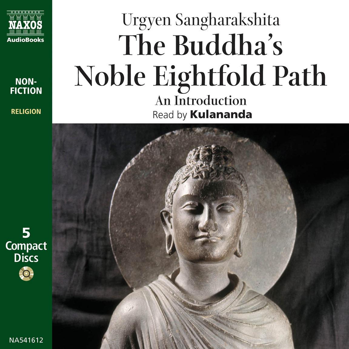 Buddha S Noble Eightfold Path The Unabridged Naxos