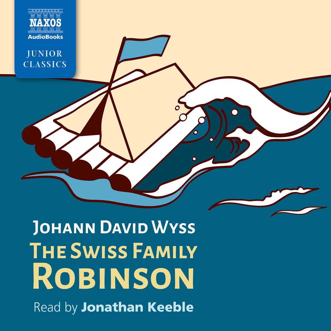 Swiss Family Robinson The Unabridged Naxos Audiobooks