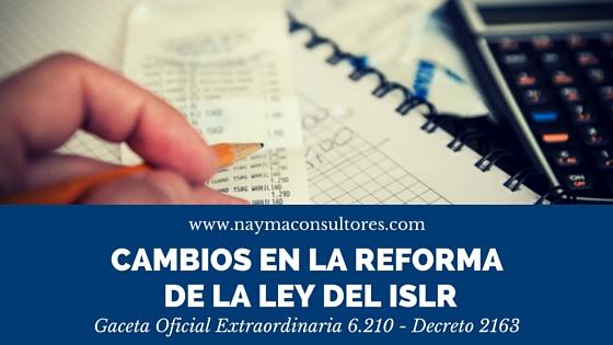 6 Cambios en la Reforma de la Ley del Impuesto sobre La Renta