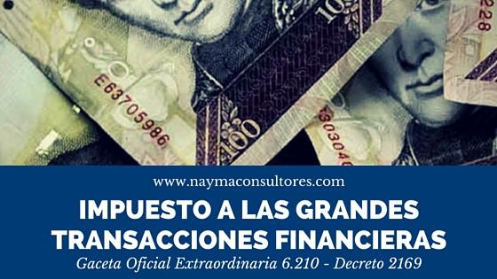 Impuesto a las Grandes Transacciones Financieras Venezuela