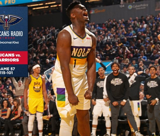 Calls Of The Game New Orleans Pelicans Vs Golden State Warriors