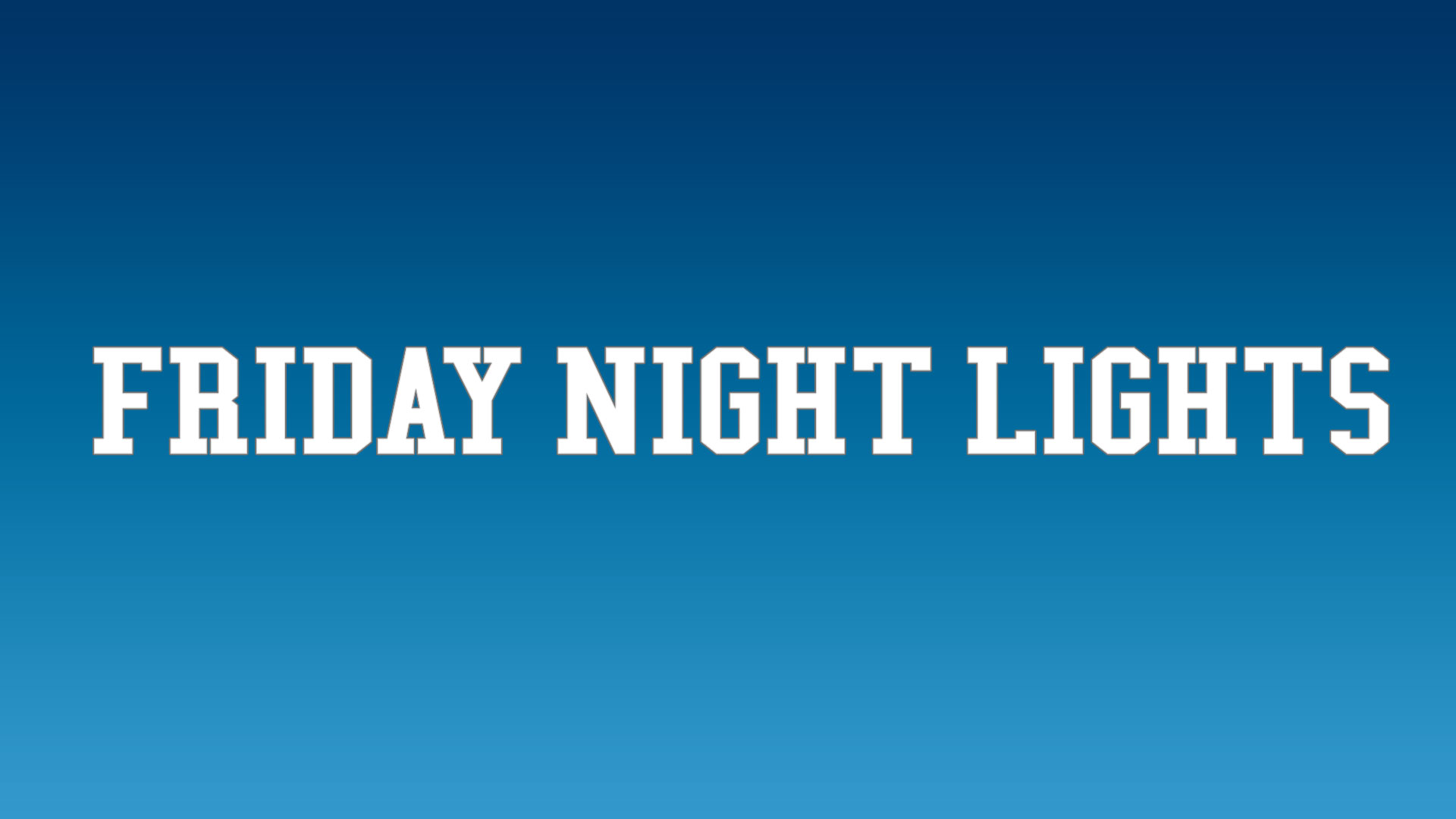 Friday Night Lights Watch Series