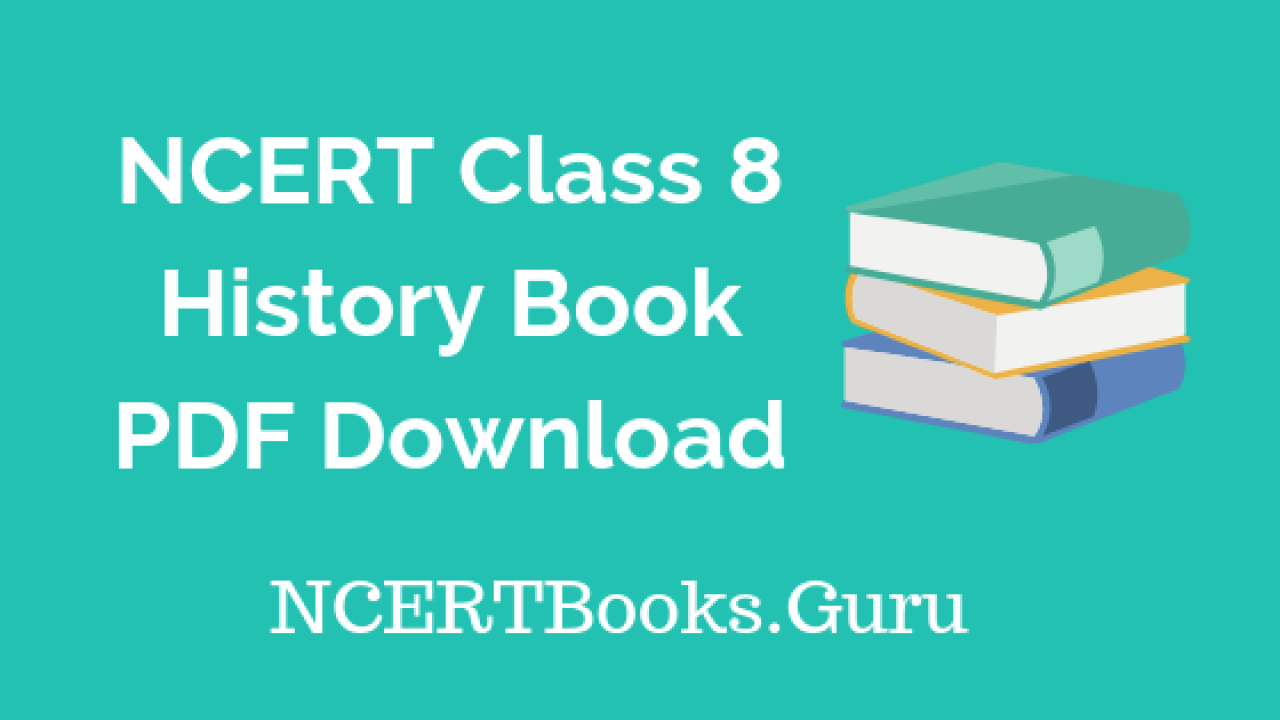 NCERT Class 8 History Books PDF Download - NCERT Books