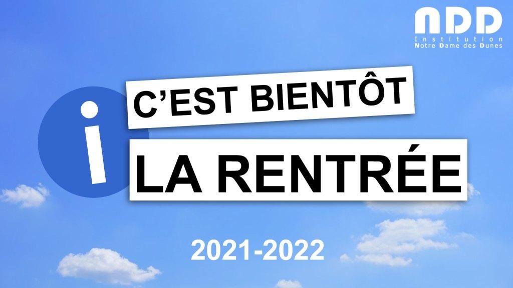 Les dates et horaires de cette rentrée 2021.