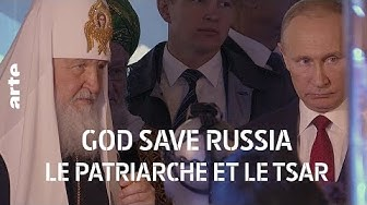 God Save Russia : le patriarche et le tsar
