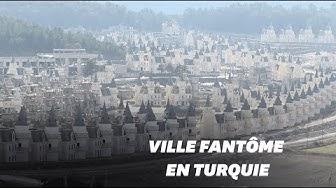 Turquie : une ville fantôme avec des répliques de bâtiments français (VIDÉO)