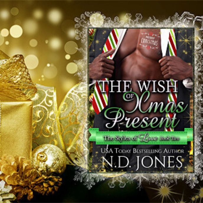 The Wish of Xmas Present African American Christmas Romance by ND Jones