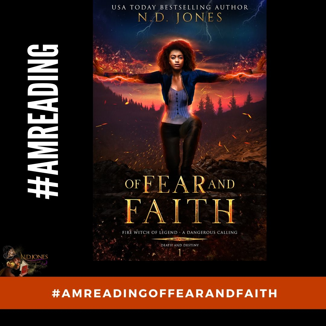 #AmReading Of Fear and Faith by ND Jones