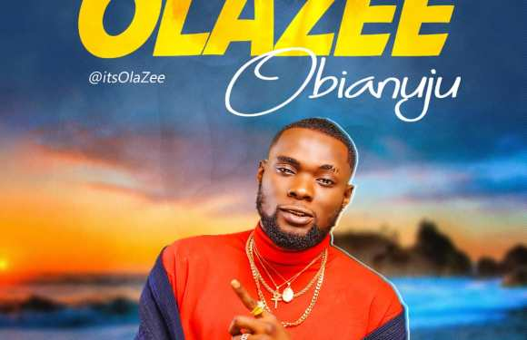 MUSIC: Olazee – Obianuju (Prod By Chimbalin)| @itsolazee