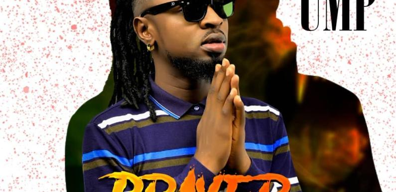 UMP – Prayer | @iam_ump