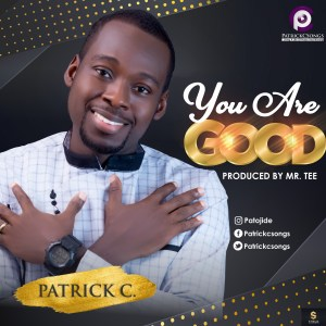 Patrick C - You are good