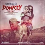 Choirmaster – Donkey (Praye Diss) (Prod by Gudgisberg Beatz)
