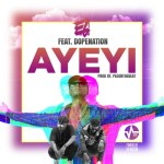 E.L ft. Dope Nation – Ayeyi (Prod. by Pee Gh)