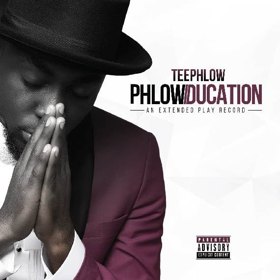 DOWNLOAD FULL EP: Teephlow - Phlowducation