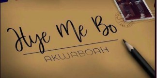 AKwaboah - Hye Me Bo