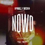 DJ Spinall Ft. Wizkid – Nowo (Prod. By Killertunes)