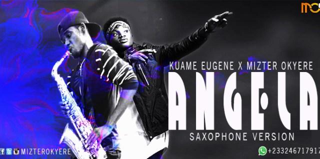 Kuami Eugene - Angela (Sax Version by Mizter Okyere)