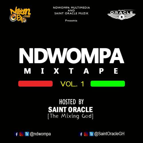 NdwomPa ft Saint Oracle - NdwomPa Mixtape Vol. 1 (Street Request Mix)