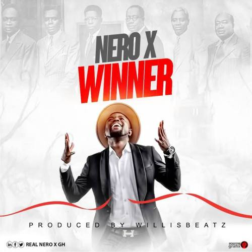Nero X - Winner (Prod By Willisbeatz)