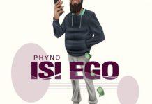 PhyNo - Isi Ego (Prod by Iam Beat)