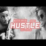 Ebony – Hustle (Sax Version By Mizter Okyere)