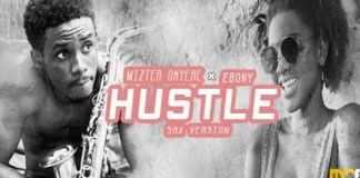 Ebony - Hustle (Sax Version By Mizter Okyere)