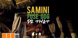 Samini Ft Fuse ODG