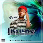 HyFi – Insane (Prod By Timz Beat)