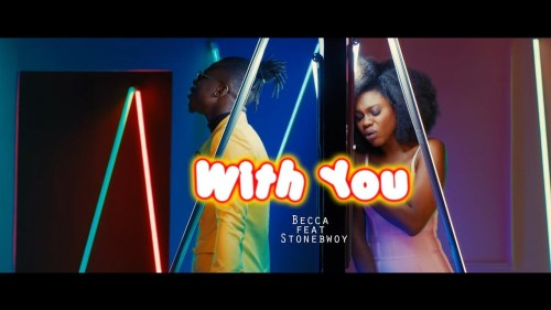 [ Audio + Video ] Becca ft Stonebwoy – With You