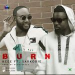 Kcee ft. Sarkodie – Burn (Official Video)