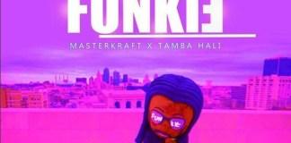 Masterkraft ft Tamba Hali - Funkie
