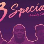 Cabum x Singlet x Dj Slim – 3 Special (Prod By Cabum)