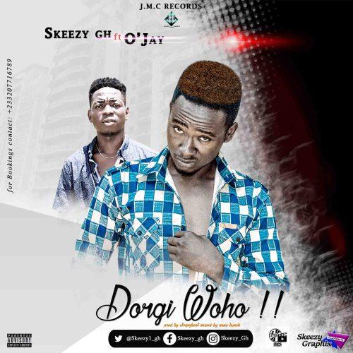 Skeezy ft O'Jay - Dorgi Woho (Prod by StrapzBeat)