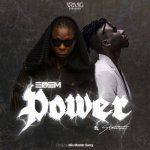 Edem Ft Stonebwoy – Power (Prod By Mix Master Garzy)