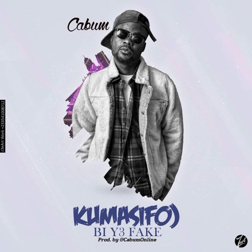 Cabum - Kumasifuo Bi Y3 Fake (Prod By Cabum)