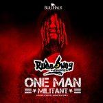 Rudebwoy Ranking – One Man Militant (Prod by BeatzHynex)